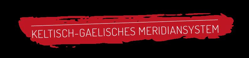 Keltisch-gealisches Meridiansystem